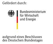 Gefördert durch: Bundesministerium für Wirtschaft und Energie (BMWi) aufgrund eines Beschlusses des Deutschen Bundestages